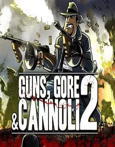 Descargar Guns Gore and Cannoli 2 por Torrent