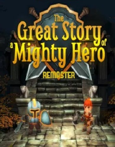 Descargar The Great Story of a Mighty Hero Remastered por Torrent