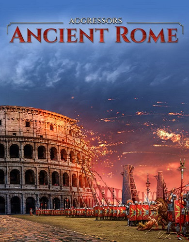 Descargar Aggressors Ancient Rome por Torrent