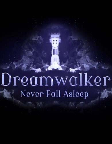 Descargar Dreamwalker Never Fall Asleep por Torrent