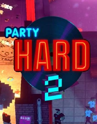 Descargar Party Hard 2 por Torrent
