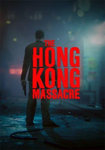 Descargar The Hong Kong Massacre por Torrent