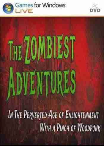 Descargar The Zombiest Adventures In The Perverted Age of Enlightenment With a Pinch of Woodpunk [ENG][PLAZA] por Torrent