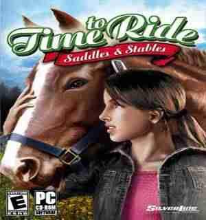 Descargar Time To Ride Saddles And Stables por Torrent
