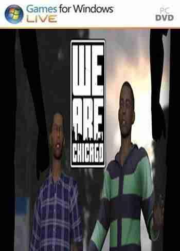 Descargar We Are Chicago [ENG][ACTiVATED] por Torrent